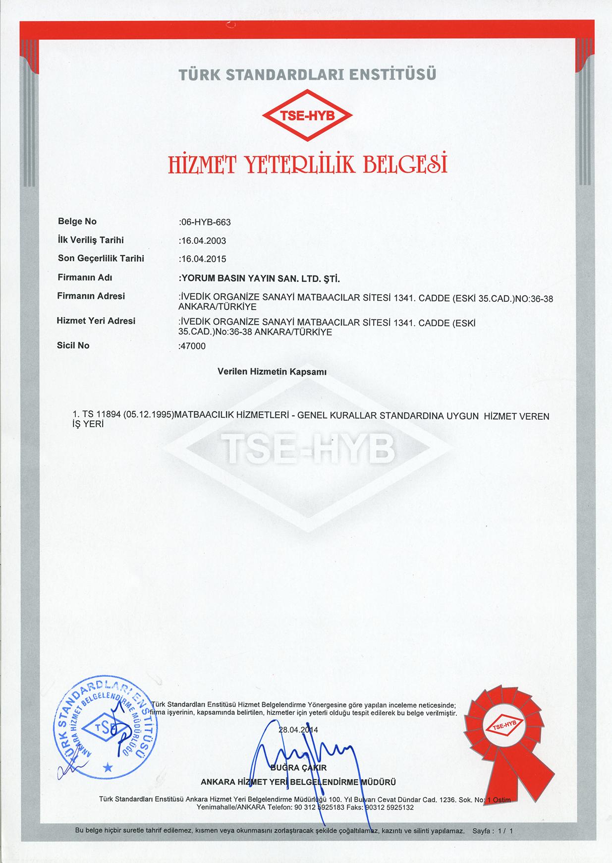 TSE (Türk Standardları Enstitüsü) Hizmet Yeterlilik Belgesi